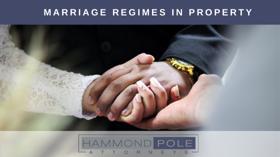Marriage Regimes in Property by Hammond Pole Attorneys