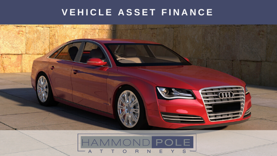 What your need to know about vehicle asset finance by Hammond Pole Attorneys